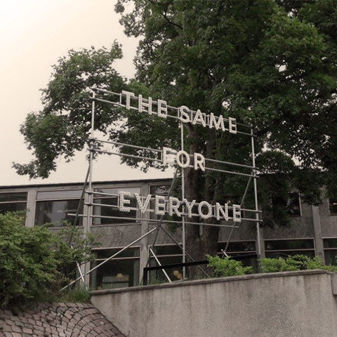 Sign from Aarhus saying 'The Same for Everyone'